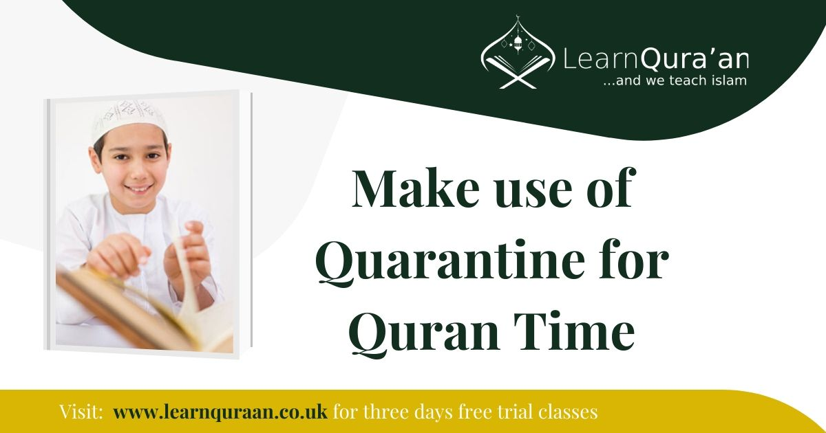 Make use of Quarantine for Quran Time